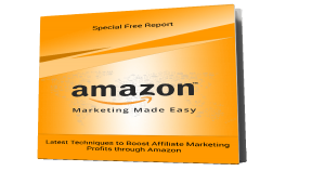 Amazon affiliate marketing special report